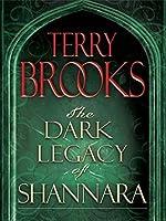 The Dark Legacy of Shannara Trilogy (The Dark Legacy of Shannara #1-3)