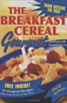 The Breakfast Cereal Gourmet by David  Hoffman