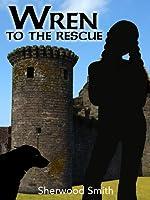 Wren to the Rescue (Wren Books)