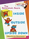 Inside, Outside, Upside Down (Berenstain Bears)