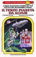 Il terzo pianeta da Altair (Scegli la tua avventura 8)