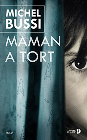 Maman a tort by Michel Bussi