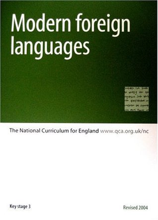 Modern Foreign Languages: Key Stages 3-4: The National Curriculum for England: Key Stage 3