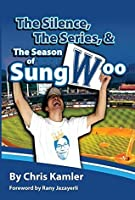 The Silence, the Series, and the Season of Sungwoo