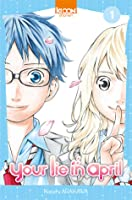 Your lie in April, #1 (Your lie in April, #1)