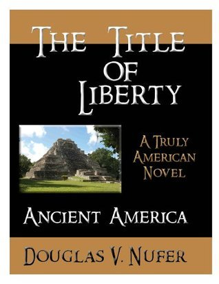 The Title of Liberty (Ancient America)