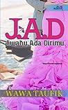 J.A.D Jiwaku Ada Dirimu