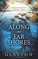 Along the Far Shores