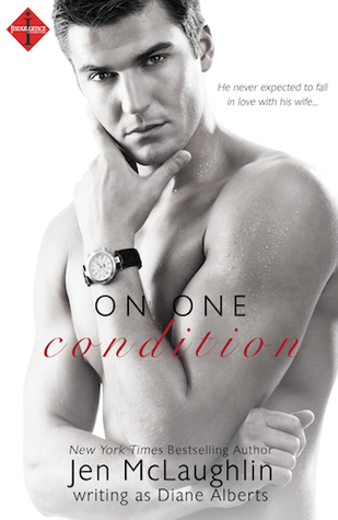 On One Condition By Diane Alberts