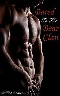 Bared to the Bear Clan (BBW Paranormal Werebear Shifter Erotica)