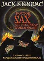 Doctor Sax and the Great World Snake