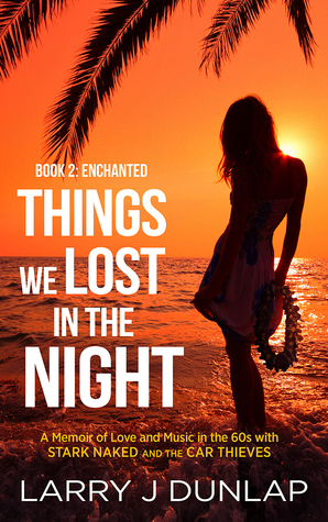 Enchanted (Things We Lost in the Night #1.2, 1.4, 1.6, 1.8)