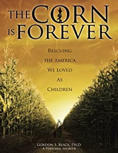 The Corn Is Forever (The Origin of Inspiration Book 1)
