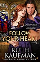 Follow Your Heart (Wars of the Roses Brides #2)