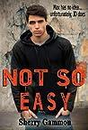 Not So Easy (Souls in Peril, #1)