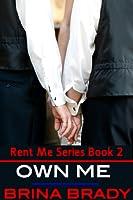 Own Me (Rent Me, #2)