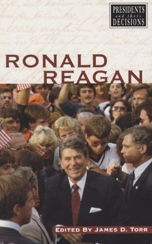 Ronald Reagan (Presidents and Their Decisions)
