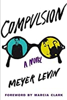 Compulsion: A Novel