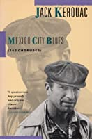Mexico City Blues (242 Choruses)