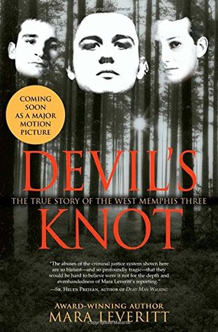 Devil's Knot: The True Story of the West Memphis Three by
