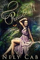 Prelude (The Creatura Series Book 4)