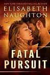 Fatal Pursuit (Aegis, #3)
