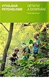 Vývojová psychologie. Dětství a dospívání