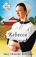 Rebecca (Ellie's People: An Amish Famly Saga)