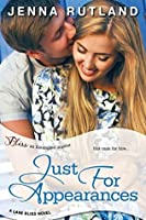 Just for Appearances (Lake Bliss, #2)