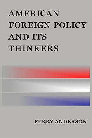 American Foreign Policy and Its Thinkers