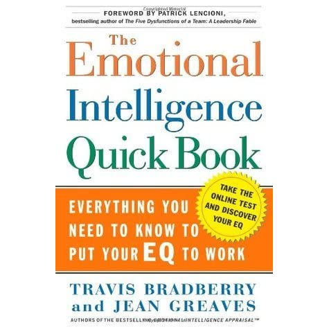 emotional intelligence summary The standard intelligence quotient (iq) is not enough to measure most of your capacities and you don't travis bradberry and jean greaves to tell you that one of.