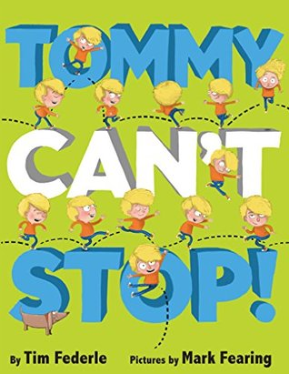 Tommy Can't Stop! (Hyperion Picture Book (eBook))