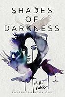 Shades of Darkness (Ravenborn #1)