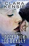 Deception So Deadly by Clara Kensie