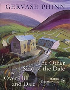 """Gervase Phinn Giftset: """"The Other Side of the Dale"""", """"Over Hill and Dale"""" No. 1"""