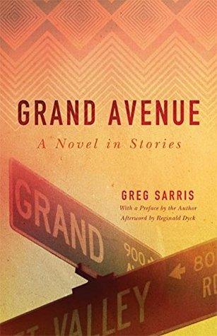 grand avenue greg sarris summary