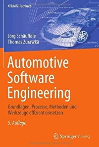 Automotive Software Engineering (ATZ/MTZ-Fachbuch)