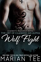 Wolf Fight (The Art of Claiming an Alpha, #1)