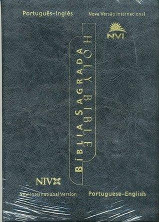 NIV Biligual Bible - English-Protuguese (Biblia Sagrada bilingue inglês-português)