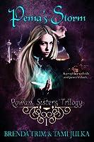 Pema's Storm (Rowan Sisters' Trilogy, #1)