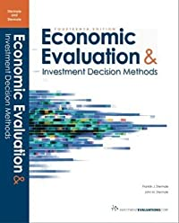 Economic Evaluation & Investment Decision Methods (14th Edition)