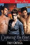 Capturing His Heart (Caer Tarw, #1)