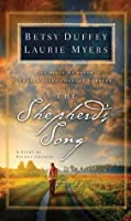 The Shepherd's Song: A Story of Second Chances