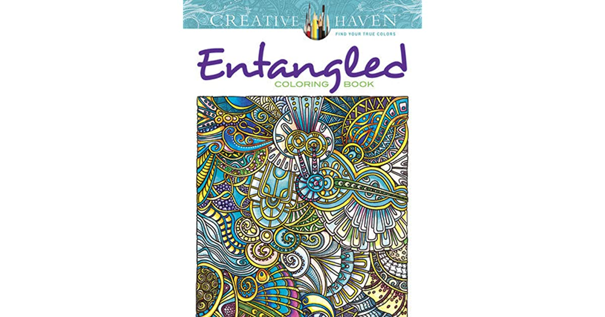 Creative Haven Entangled Coloring Book By Angela Porter