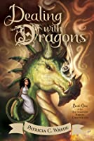 Dealing with Dragons (The Enchanted Forest Chronicles #1)
