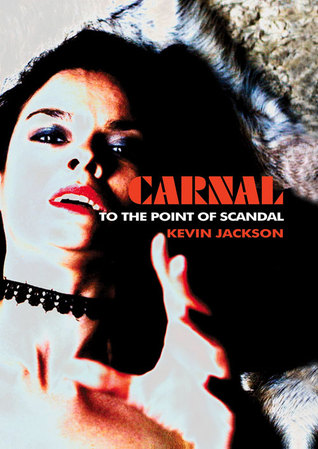 Carnal by Kevin Jackson
