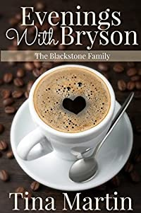 Evenings With Bryson (The Blackstone Family Book 1)