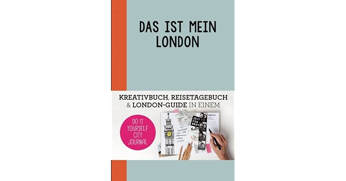 This is my london do it yourself city journal by petra de hamer solutioingenieria Choice Image