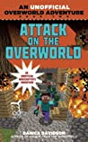 Attack on the Overworld (An Unofficial Overworld Adventure, #2)