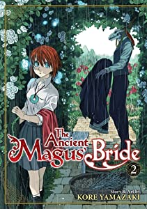 The Ancient Magus' Bride, Vol. 2 (The Ancient Magus' Bride, #2)